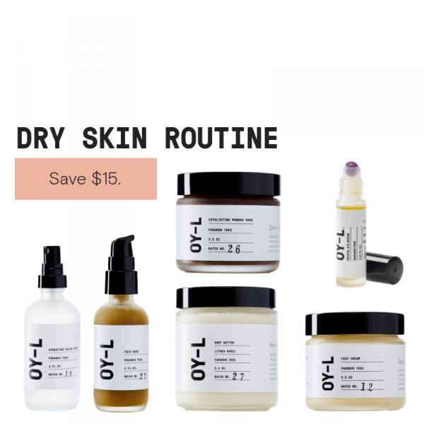 Dry Skin Routine