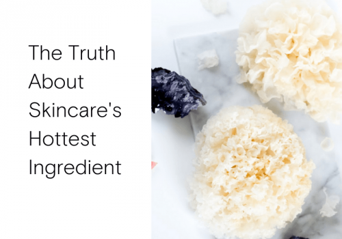 The Truth About Skincare's Hottest Ingredient